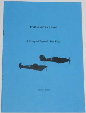 Five Minutes Apart - A Story of Two of The Few, by Derek Butler